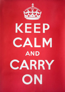 Keep Calm and Carry On (Wikimedia - public domain)